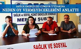 Mersin'de Sağlık Emekçilerinden Cumhur İttifakına Oy Yok