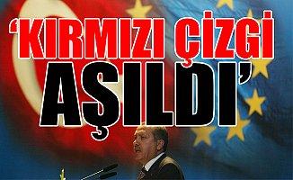 Avrupa Birliği'nden Türkiye'ye Şok! 'Müzakereler Askıya Alınsın'