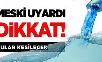 MESKİ'den Yenişehir'in Bazı Mahalleleri İçin Su Kesintisi Uyarısı