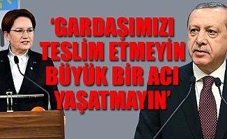 Akşener'den Erdoğan'a Flaş Çağrı