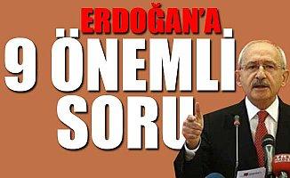 Kılıçdaroğlu, Cumhurbaşkanı Erdoğan'a 9 Soru Sordu.