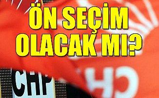 CHP Adaylarını Nasıl Seçecek?
