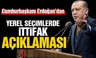 Erdoğan'dan: 'Yerel Seçimlerde ittifak' Açıklaması