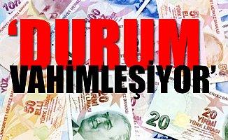 'Liradaki Çöküş Sermayeyi Tüketecek'