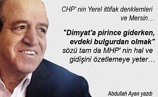 CHP' nin Yerel ittifak Denklemleri ve Mersin...
