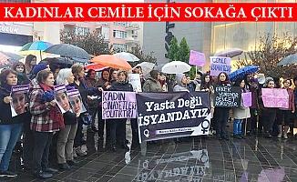 Mersin'de Kadınlar Vahşice Öldürülen Cemile İçin Sokağa Çıktı.