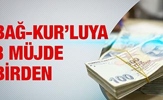 Yeni yılda Bağ-Kur'luya 3 Müjde Birden!