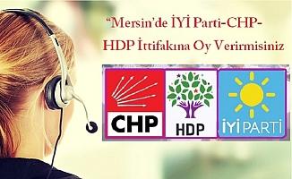 """""""Mersin'de İYİ Parti-CHP-HDP İttifakına Oy Verirmisiniz ?"""""""