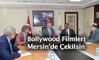 Hindistan Filmlerinin Mersin'de Çekilsin
