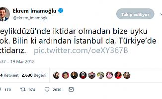 İmamoğlu'nun Yedi Yıl Önce Attığı Tweet Ortalığı Kasıp Kavurdu!