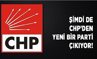 Bir Yeni Parti de CHP'den Çıkıyor