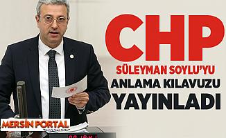 CHP'li Antmen, Süleyman Soylu'yu Anlama Kılavuzu Yayınladı