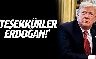 Trump: Teşekkürler Erdoğan