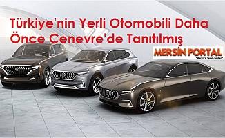 Türkiye'nin Yerli Otomobili Daha Önce Cenevre'de Tanıtılmış