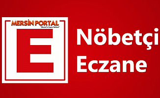 Mersin Nöbetçi Eczaneler 19 Ocak 2020 Pazar