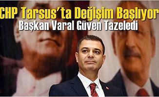 Ozan Varal CHP Tarsus İlçe Başkanı Oldu
