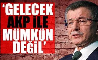 Davutoğlu: AKP'de Gidişattan Memnun Olan Çok Az