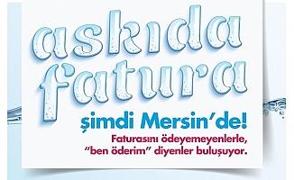 Mersin'de Faturasını Ödeyemeyenlerle 'Ben Öderim' Diyenler Buluşuyor