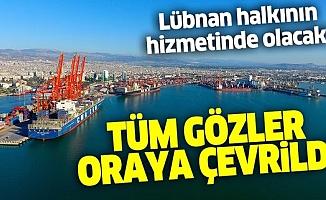 Mersin Limanı, Lübnan'a Destek Olmak İçin Hizmetine Açıldı.
