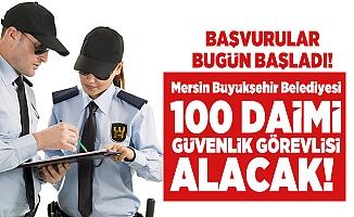 Mersin Büyükşehir Güvenlik Görevlisi Alacak!