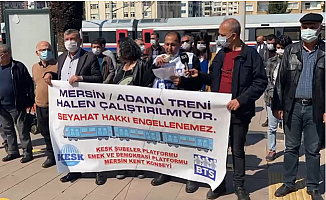 """""""Mersin-Adana Tren Seferleri Yeniden Başlatılmalı"""""""