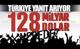 """""""128 Milyar Dolar"""" AKP Seçmeninin de Radarına Girdi"""