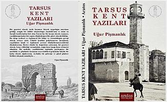 Tarsus Kent Yazıları Kitabı Yayımlandı