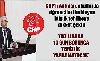 CHP'li Antmen Öğrencileri Okullarda Bekleyen Tehlikeye Dikkat Çekti.