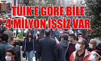 TÜİK'e Göre Bile Türkiye'de 4 Milyon İşsiz Var
