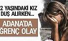 Adana'da İğrenç Olay! 60 Yaşındaki Adam 12 Yaşındaki Kıza...