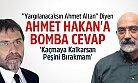 Ahmet Altan'dan Ahmet Hakan'a Bomba Cevap