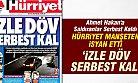 Ahmet Hakan'a Saldıranlar Serbest Kaldı Hürriyet Manşeten İsyan Etti