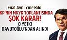 AKP'nin MKYK Toplantısında ŞOK Karar: Davutoğlu'nun Yetkisi Alındı