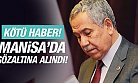 Bülent Arınç'a Kötü Haber! Manisa'da Gözaltına Alındı