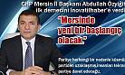 CHP Kayyum Heyeti Başkanı Abdullah Özyiğit Yeni Bir Sayfa Açtı
