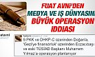 Fuat Avni'den Medya ve İş Dünyasına Büyük Operasyon İddiası