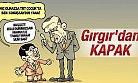 Gırgır'dan Erdoğan ve Davutoğlu'yla İlgili İLGİNÇ KAPAK