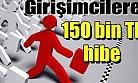 Girişimcilere 150 TL Hibe