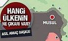 Hangi Ülkenin Musul'da Ne Çıkarı Var?