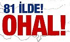 OHAL'DE ALINACAK 15 KRİTİK KARAR !