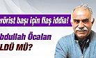 Terörist Abdullah Öcalan Öldü mü ?