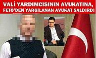 Mersin Vali Yardımcısının Avukatına, FETÖ Sanığı Saldırdı.