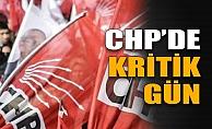 CHP'de En Kritik Parti Meclisi