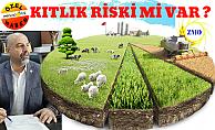 Tarım'da Kıtlık Riski Var mı ?