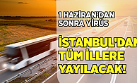 """""""İstanbul'dan Bütün İllere Bu Virüsü Taşıyacaklar"""""""
