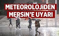 Meteoroloji'den Mersin'e Sel Uyarısı