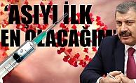 Sağlık Bakanı Aşı Gelirse İlk Vurulan Ben Olacağım