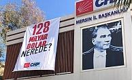 Mersin'de Emniyet '128 Milyar Dolar Afişlerini Topladı