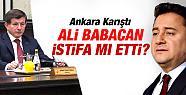Ali Babacan İstifa mı Etti ?