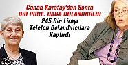 Canan Karatay'dan Sonra Prof Atagök'ü